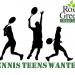 Tennis Teens Wanted